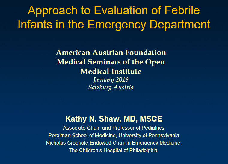Evaluation Of The Well Appearing Febrile Infant From CHOP